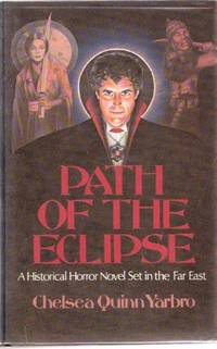 image of Path of the Eclipse: A Count Ragoczy St. Germain Tale of the Occult  ( Saint )