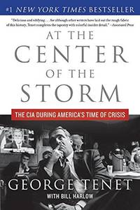 image of At the Center of the Storm: The CIA During America's Time of Crisis