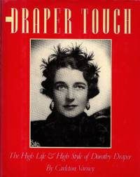 The Draper Touch: The High Life & High Style of Dorothy Draper