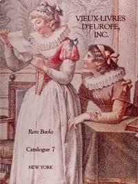image of Rare Books Catalogue 7 - New York - Vieux Livres D'europe (Rare Books and Fine Bindings Collection From 1525 to 1910)
