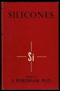 Silicones by S. Fordham - Hardcover - 1960 - from Lazy Letters Books (SKU: 072542)