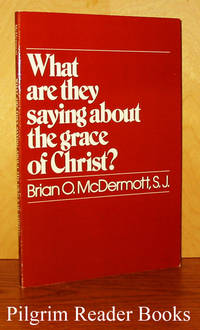 What Are They Saying About the Grace of Christ?