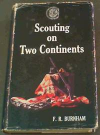 Scouting on Two Continents (Rhodesia Reprint Silver Series, Volume 4)