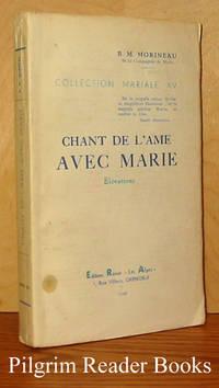 Chant de l'am avec Marie, Elevations (Collection Mariale XV)