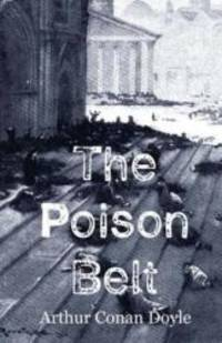 The Poison Belt by Arthur Conan Doyle - Paperback - 2015-05-26 - from Books Express and Biblio.com