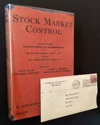 Stock Market Control: A Summary of the Research Findings and Recommendations of the Security Markets Survey Staff of the Twentieth Century Fund, Inc. (With Letter from the Twentieth Century Fund)