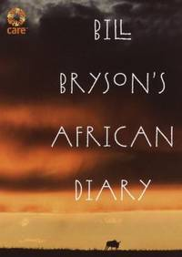 Bill Bryson's African Diary by Bill Bryson - Hardcover - 2002 - from ThriftBooks (SKU: G0767915062I3N00)