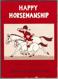 Happy Horsemanship by Dorothy Henderson Pinch - Paperback - 1992 - from Irolita Books and Biblio.co.uk