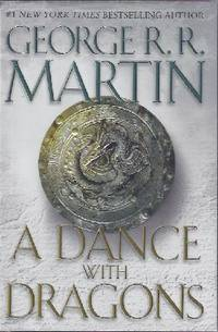 A DANCE WITH DRAGONS (SIGNED) by  George R. R Martin - Signed First Edition - 2011 - from Top Shelf Books and Biblio.com