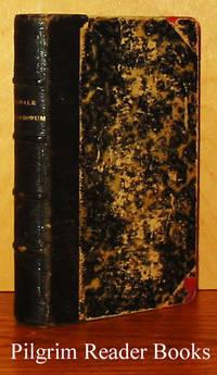 Manuale Ordinandorum Opusculum: Non Ordinandis Solum, sed et Ordinatis  Praesertim Sacerdotibus, Utilissimum. (Editio decima quinta, accuratius  emendata et aucta)