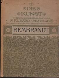 Rembrandt. Die Kunst. Sammlung illustrierter Monographien