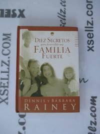 Diez Secretos Para Desarrollar una Familia Fuerte (Big Truth in Small Books) (Spanish Edition)