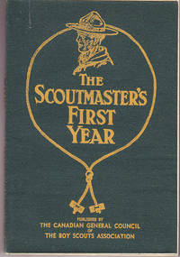The Scoutmaster\'s First Year