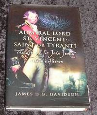 Admiral Lord St Vincent; Saint or tyrant?