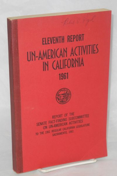Sacramento: Senate of the State of California, 1961. Paperback. 383p., wraps shelf worn, previous ow...