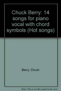 image of Chuck Berry: 14 songs for piano vocal with chord symbols (Hot songs)
