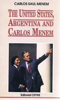 Estados Unidos, Argentina y Carlos Menem (Spanish Edition)