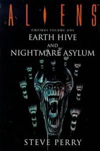 "Aliens Omnibus: ""Earth Hive"", ""Nightmare Asylum"" v. 1"