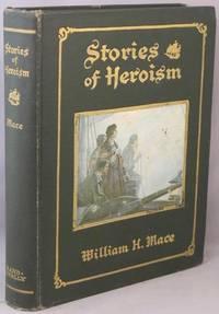 Stories of Heroism.
