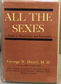 image of All the Sexes, a Study of Masculinity and Feminity