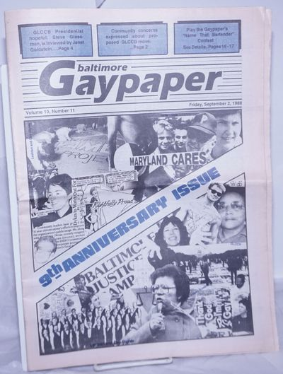 Baltimore: Gay Community Center of Baltimore, 1988. Newspaper. 32p., folded tabloid newspaper, photo...