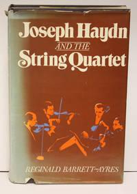 Joseph Haydn and the String Quartet