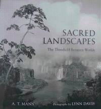 Sacred Landscapes: the threshold between worlds.