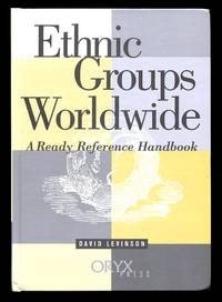 image of Ethnic Groups Worldwide: A Ready Reference Handbook