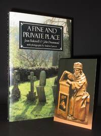 A Fine and Private Place: A Collection of Epitaphs and Inscriptions [SIGNED]