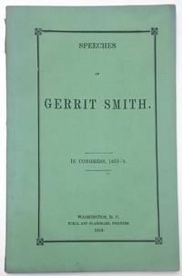image of Speeches of Gerrit Smith. In Congress, 1853-'4