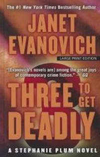 Three To Get Deadly (A Stephanie Plum Novel) by Janet Evanovich - 2012-07-08 - from Books Express and Biblio.com