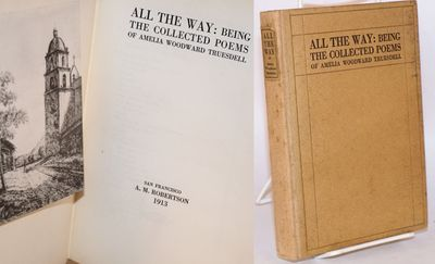 San Francisco: A.M. Robertson, 1913. ix, 228p, mildly foxed cloth spine with paper spine label, slig...