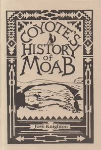 Coyote's History of Moab