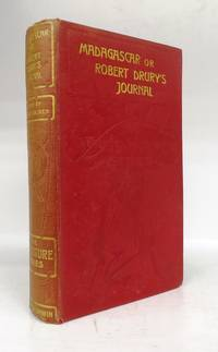 Madagascar; Or, Robert Drury's Journal, During Fifteen Years' Captivity on That Island. And a Further Description of Madagascar by the Abbé Alexis Rochon