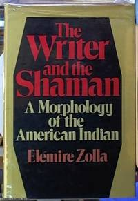 image of The Writer and Shaman:  A Morphology of the American Indian