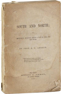 South and North; or, Impressions Received During a Trip to Cuba and the South
