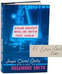 Starr Bright Will Be With You Soon (Signed First Edition)