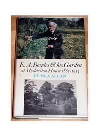 E. A. Bowles and His Garden at Myddelton House 1865-1954