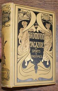 The Badminton Magazine of Sports and Pastimes. Volume XVI. January-June 1903