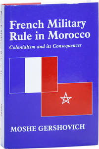 image of French Military Rule in Morocco: Colonialism and its Consequences