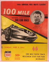 14th Annual Rex Mays Classic: 100 Mile National Championship Big Car Race : Sunday, June 9, 1963 One Mile Paved Track: Wisconsin State Fair Park, Milwaukee Souvenir Program