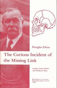 image of The Curious Incident of the Missing Link.  Arthur Conan Doyle and Piltdown Man  [SCARCE, LIMITED EDITION]