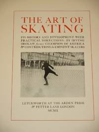 The Art of Skating: Its History and Development with Practical Directions