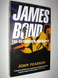 image of James Bond: The Authorized Biography