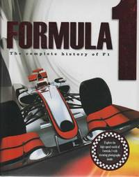 Formula 1: The Complete History of F1