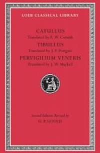Catullus, Tibullus, Pervigilium Veneris (Loeb Classical Library No. 6) by Gaius Valerius Catullus - Hardcover - 1988-02-01 - from Books Express (SKU: 0674990072n)