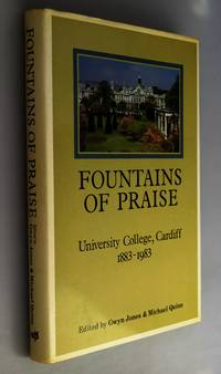 Fountains of Praise, University College Cardiff 1883 - 1983