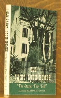 OLD SAINT LOUIS HOMES