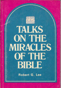 Talks on the Miracles of the Bible