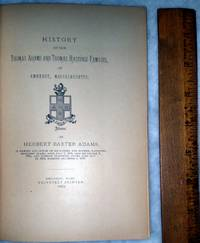 image of History of the  Thomas Adams and Thomas Hastings Families of Amherst, Massachusetts